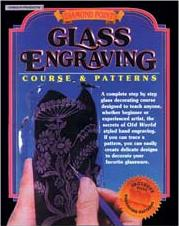 Glass Etching & Engraving Books, and Stencil Books